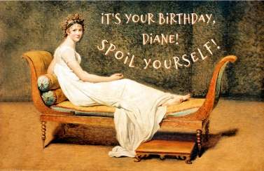 For Diane's birthday
